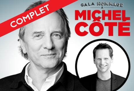 Gala Hommage à Michel Côté